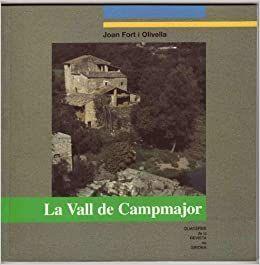VALL DE CAMPMAJOR, LA - QUADERNS DE LA REVISTA DE GIRONA