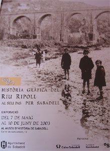 HISTORIA GRAFICA DEL RIU RIPOLL AL SEU PAS PER SABADELL, 1864-1964