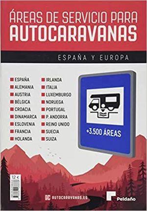 ÁREAS DE SERVICIO PARA AUTOCARAVANAS 2020-21 ESPAÑA Y EUROPA