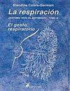 ANATOMIA PARA EL MOVIMIENTO. TOMO IV - LA RESPIRACION, EL GESTO RESPIRATORIO
