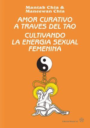 AMOR CURATIVO A TRAVÉS DEL TAO