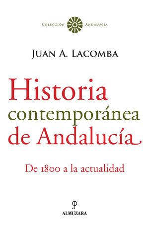 HISTORIA CONTEMPORANEA DE ANDALUCIA