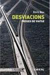 DESVIACIONS. PROSES DE VIATGE