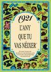 1921 L'ANY QUE TU VAS NEIXER