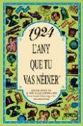 1924 L'ANY QUE TU VAS NEIXER