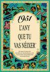 1951 L'ANY QUE TU VAS NEIXER