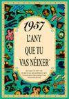1957 L'ANY QUE TU VAS NEIXER