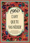 1960 L'ANY QUE TU VAS NEIXER