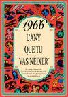1966 L'ANY QUE TU VAS NEIXER