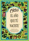 1925 EL AÑO QUE TU NACISTE