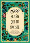 1950 EL AÑO QUE TU NACISTE