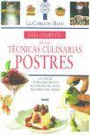POSTRES - GUIA COMPLETA DE LAS TECNICAS CULINARIAS