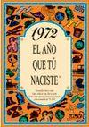 1972 L'ANY QUE TU VAS NEIXER