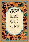 1973 L'ANY QUE TU VAS NEIXER