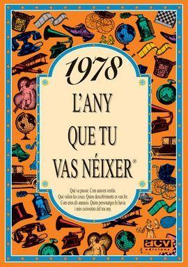 1978 L'ANY QUE TU VAS NEIXER
