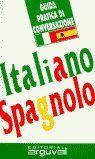 GUIA PRACTICA DI CONVERSAZIONE ITALIANO SPAGNOLO