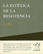 ESTETICA DE LA RESISTENCIA, LA