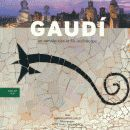 GAUDI. AN INTRODUCTION TO HIS ARCHITECTURE (ENGLISH TEXT)