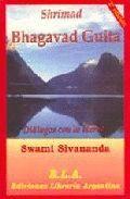SHRIMAD BHAGAVAD GUITA DIALOGOS CON LO ETERNO  (2ª EDICION)