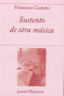 SUSTENTO DE OTRA MÚSICA