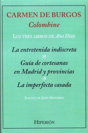 TRES LIBROS DE ANA DÍAZ, LOS