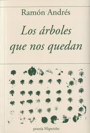 ARBOLES QUE NOS QUEDAN, LOS