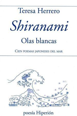 SHIRANAMI, OLAS BLANCAS (EDIC. BILINGÜE)