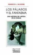 PAJAROS Y EL FANTASMA, L0S