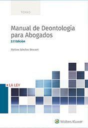 MANUAL DE DEONTOLOGIA PARA ABOGADOS (2ª ED)