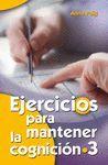 EJERCICIOS PARA MANTENER LA COGNICIÓN / 3