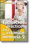 EJERCICIOS PRÁCTICOS PARA ESTIMULAR LA MEMORIA 2