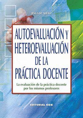 AUTOEVALUACIÓN Y HETEROEVALUACIÓN DE LA PRÁCTICA DOCENTE