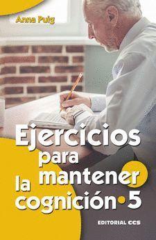 EJERCICIOS PARA MANTENER LA COGNICION 5