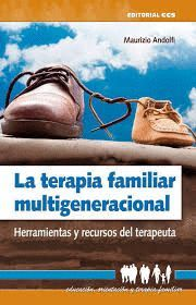 TERAPIA FAMILIAR MULTIGENERACIONAL, LA