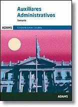 AUXILIARES ADMINISTRATIVOS - TEMARIO - CORPORACIONES LOCALES