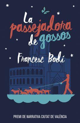 PASSEJADORA DE GOSSOS, LA