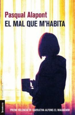 MAL QUE M'HABITA, EL