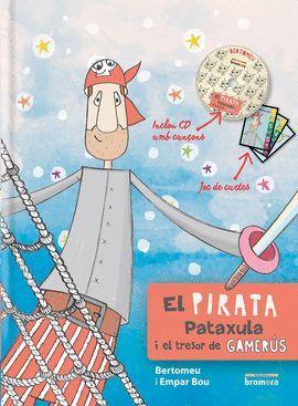 PIRATA PATAXULA I EL TRESOR DE GAMERÚS, EL