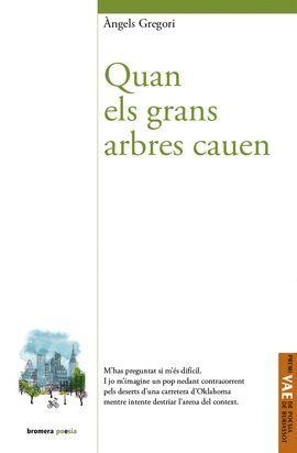 QUAN ELS GRANS ARBRES CAUEN