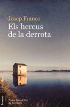 HEREUS DE LA DERROTA, ELS
