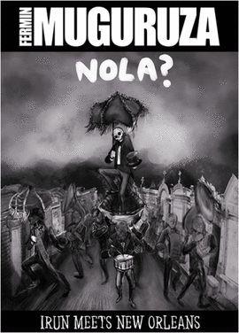 NOLA? IRUN MEETS NEW ORLEANS (DVD+CD+LIBRO)