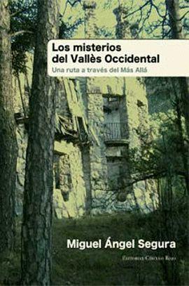 MISTERIOS DEL VALLÈS OCCIDENTAL, LOS