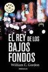 REY DE LOS BAJOS FONDOS, EL