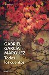TODOS LOS CUENTOS  ( GABRIEL GARCIA MARQUEZ )