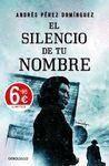 SILENCIO DE TU NOMBRE, EL