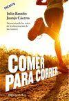 COMER Y CORRER