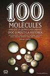100 MOLÈCULES AMB QUE LA QUIMICA HA CANVIAT (POC O MOLT) LA HISTÒRIA