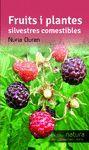 FRUITS I PLANTES SILVESTRES COMESTIBLES