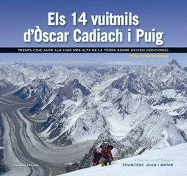 14 VUITMILS D'ÒSCAR CADIACH I PUIG, ELS