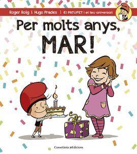 PER MOLTS ANYS, MAR!